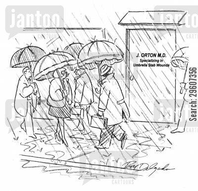 rained cartoon humor: Specialising in umbrella stab wounds