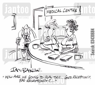 medical center cartoon humor: 'How are we going to play this...Good receptionist, bad receptionist?...'