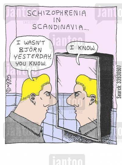 schizophrenics cartoon humor: Schizophrenia in Scandinavia....