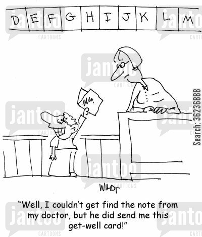 medical notes cartoon humor: 'Well, I couldn't get find the note from my doctor, but he did send me this get-well card!'