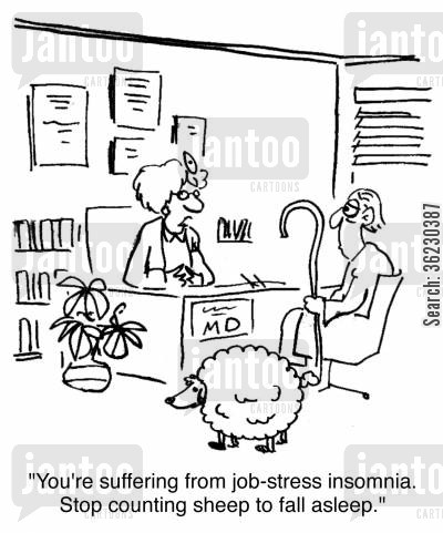 sheeps cartoon humor: 'You're suffering from job-stress insomnia. Stop counting sheep to fall asleep.'