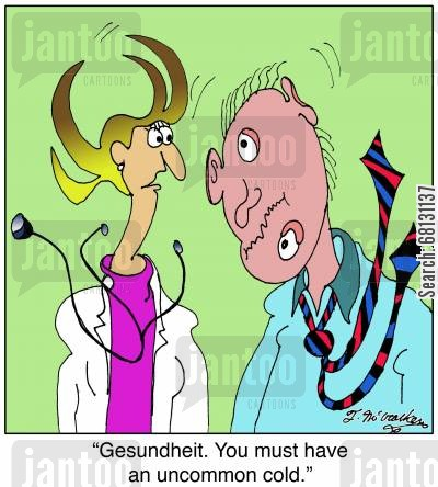 common cold cartoon humor: Gesundheit. You must have an uncommon cold.