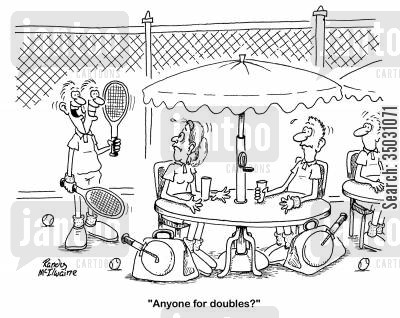 tennis players cartoon humor: 'Anyone for doubles?'
