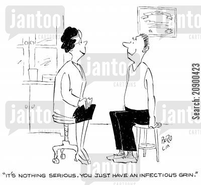 infectious grins cartoon humor: 'It's nothing serious. You just have an infectious grin.'