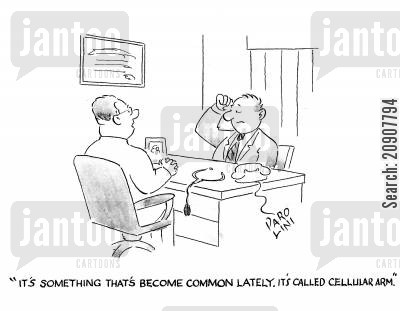 stiffness cartoon humor: 'It's something that's become common lately. It's called cellular arm.'