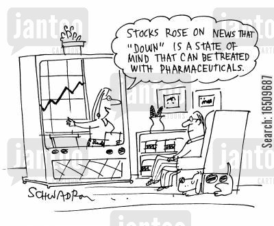 state of mind cartoon humor: 'Stocks rose on the news that 'down' is a state of mind that can be treated with pharmaceuticals.'