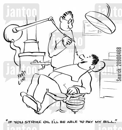 medical cost cartoon humor: 'If you strike oil I'll be able to pay my bill.'
