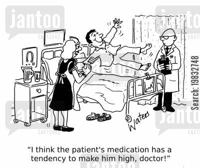hospital ward cartoon humor: 'I think the patient's medication has a tendency to make him high, doctor!'