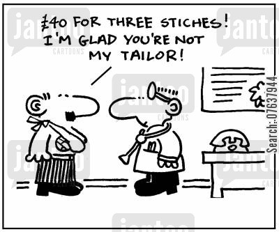 suture cartoon humor: '£40 for three stiches! I'm glad you're not my tailor.'