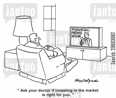 backer cartoon humor: 'Ask your doctor if investing in the market is right for you.'
