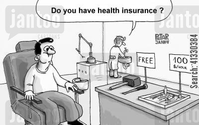 false teeth cartoon humor: Do you have health insurance?