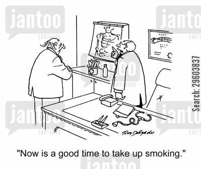 addictions cartoon humor: 'Now is a good time to take up smoking.'