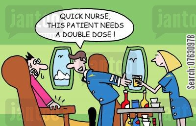 air stewardess cartoon humor: 'Quick nurse, this patient needs a double dose!'