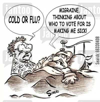 bedridden cartoon humor: Migraine. Thinking about who to vote for is making me sick!