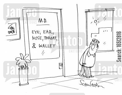big bills cartoon humor: MD - Eye, Ear, Nose, Throat and Wallet.