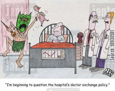 elder cartoon humor: 'I'm beginning to question the hospital's doctor exchange policy.'