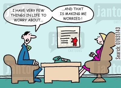 anxieties cartoon humor: I have very few things in life to worry about...and that is making me worried!