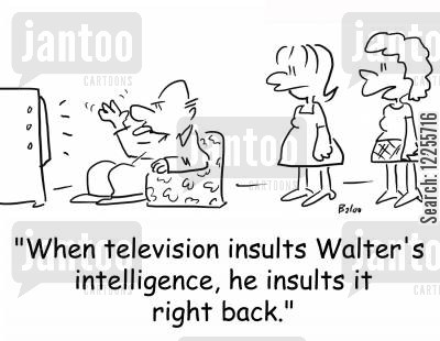 dumb down cartoon humor: 'When television insults Walter's intelligence, he insults it right back.'