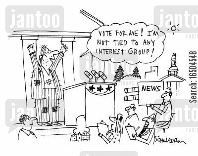 election campaigns cartoon humor: 'Vote for me! I'm not tied to any interest group!'