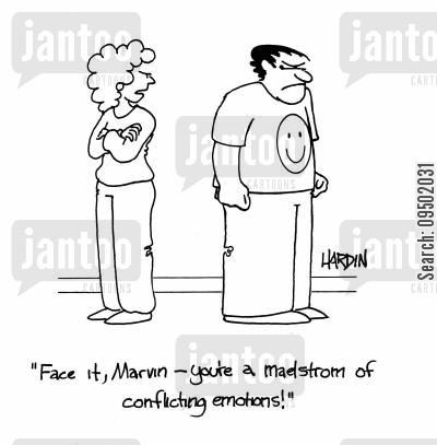 emotional man cartoon humor: 'Face it Marvin, you're a madstrom of conflicting emotions.'