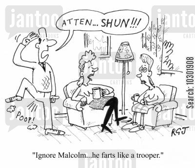 troopers cartoon humor: 'Ignore Malcolm...he farts like a trooper.'