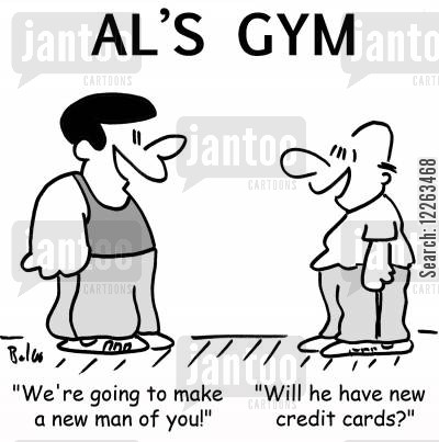 new man cartoon humor: AL'S GYM, 'We're going to make a new man of you!', 'Will he have new credit cards?'