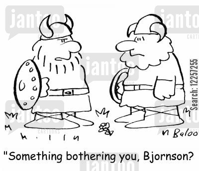 feeling down cartoon humor: 'Something bothering you, Bjornson?'