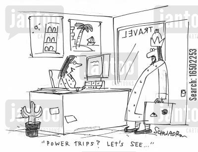 power trips cartoon humor: 'Power trips? Let's see...'