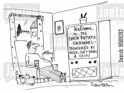 lounging around cartoon humor: 'Welcome to the couch potato channel - sponsored by beer, soft drinks and chips.'