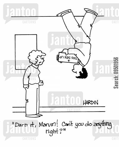 carrying boxes cartoon humor: 'Darn it, Marvin! Can't you do anything right?'
