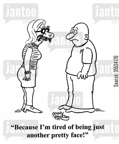 being taken seriously cartoon humor: Woman with fake nose on: 'Because I'm tired of being just another pretty face!'