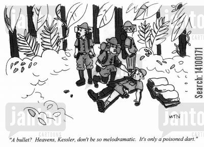 jungles cartoon humor: 'A bullet Heavens, Kessler, don't be so melodramatic. It's only a poisoned dart.'