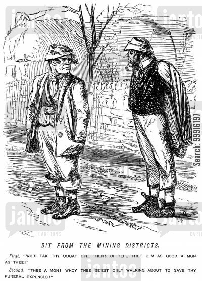 northern england cartoon humor: Men from the mining districts talking about money