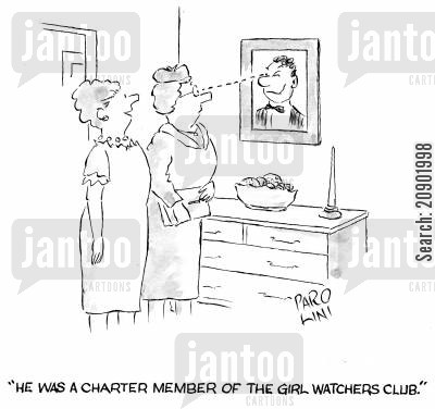 girl watchers cartoon humor: 'He was a charter member of the girl watchers club.'