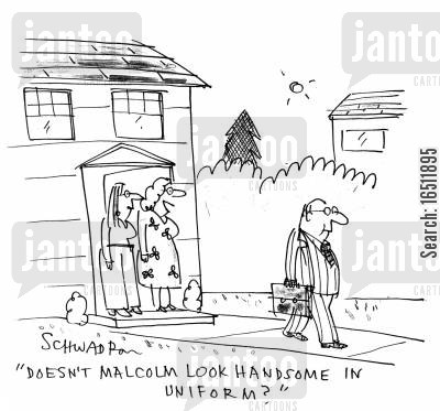 grown man cartoon humor: 'Doesn't Malcolm look handsome in his uniform?'