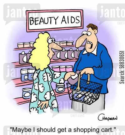 beauty product cartoon humor: 'Maybe I should get a shopping cart.'