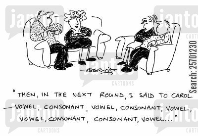 boring man cartoon humor: 'Then in the next round, I said to Carol, vowel, consonant, vowel, consonant...'