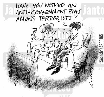 bombings cartoon humor: 'Have you noticed an anti-government bias among terrorists?'