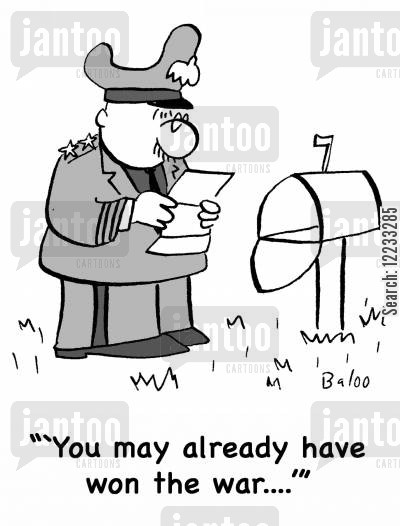letter box cartoon humor: ''You may already have won the war....''