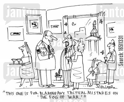 soliders cartoon humor: 'This one is for blaming any tactical mistakes on 'the fog of war'.'