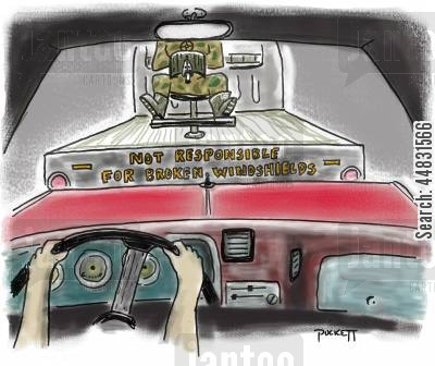 responsible cartoon humor: 'Not Responsible for Broken Windshields'