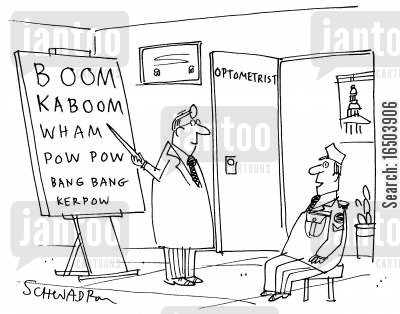 domination cartoon humor: Army officer visiting optometrist having a reading test - Boom, kaboom, wham, pow pow, bang bang.