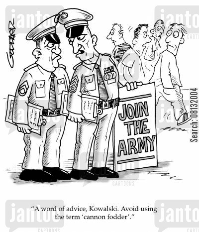 canon fodder cartoon humor: 'A word of advice, Kowalski. Avoid using the term 'cannon-fodder.'