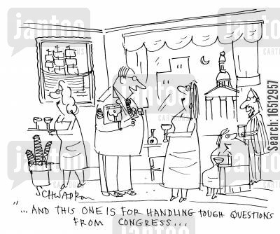 interrogating cartoon humor: 'And this one for handling tough questions from congress...'