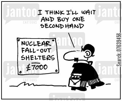 radiation poisoning cartoon humor: 'I think I'll wait and buy one secondhand.'