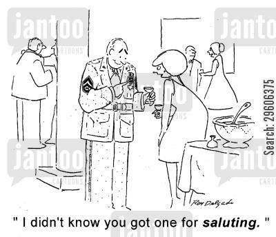 medallions cartoon humor: 'I didn't know you got one for saluting.'