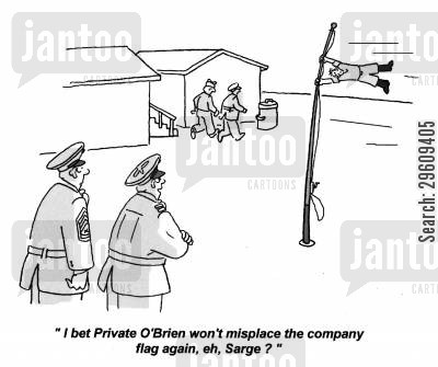 disciplined cartoon humor: 'I bet Private O'Brien won't misplace the company flag again, eh, Sarge?'