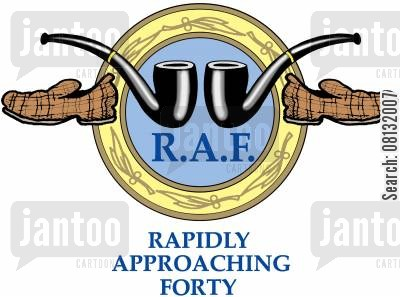 fortieth birthday cartoon humor: RAF Rapidly Approaching Forty