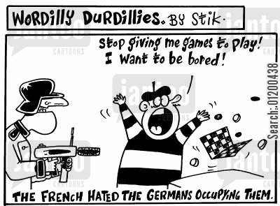 entertained cartoon humor: Wordilly Durdillies - The French hated being occupied by the Germans