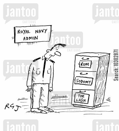 royal navy cartoon humor: Royal Navy Admin: A filing cabinet reads 'Rum' 'Sodomy' and 'The Lash'.